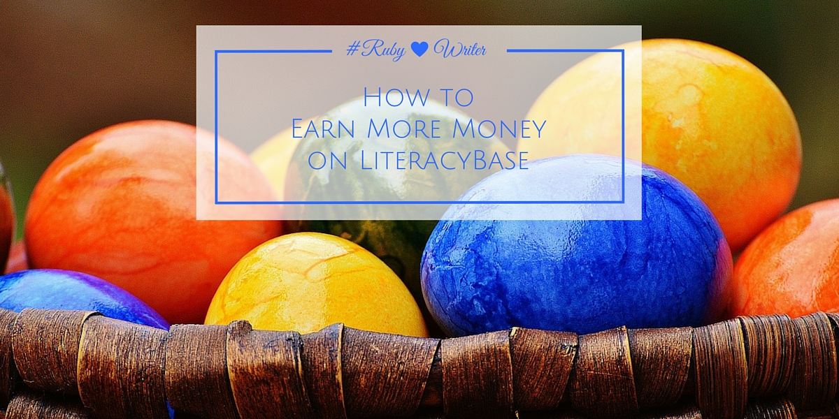 Earn More Money Writing on LiteracyBase | #earnmoneyonline #writingtips