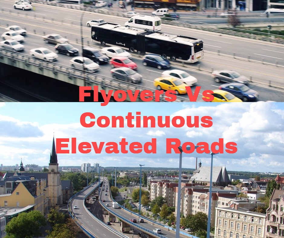 Flyovers Vs Continuous Elevated Roads_Observations_what is the difference between