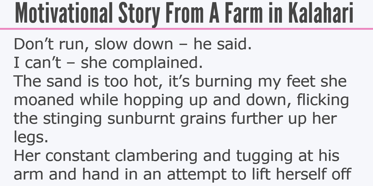 Motivational Story From A Farm in Kalahari