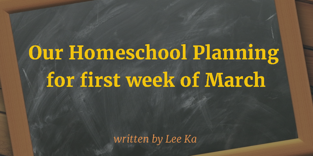 LB-homeschool planning for 1st week of March